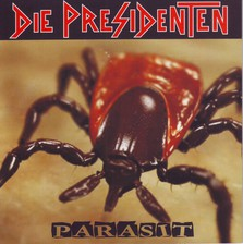 Die Presidenten-CDs-Punk-Presi-Parasit-Korrekte Drinks